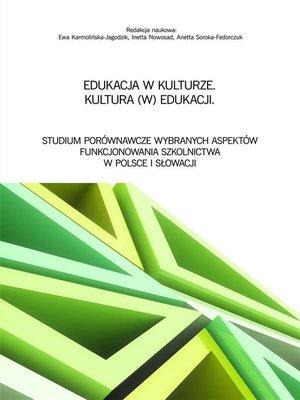 cover image of Edukacja w kulturze. Kultura (w) edukacji
