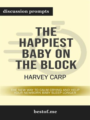 "cover image of Summary--""The Happiest Baby on the Block--The New Way to Calm Crying and Help Your Newborn Baby Sleep Longer""  by Harvey Karp 