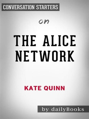 cover image of The Alice Network--by Kate Quinn