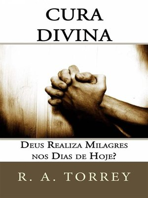 cover image of Cura Divina--Deus Realiza Milagres Nos Dias De Hoje?