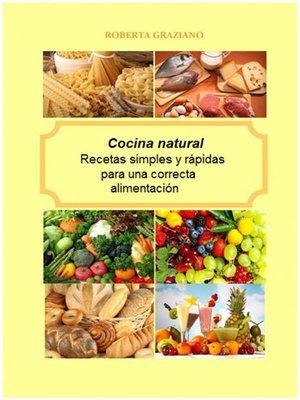 cocina natural recetas simples y r pidas para una