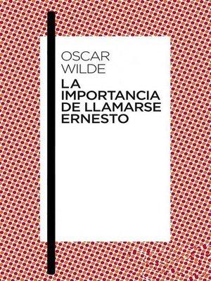 cover image of La importancia de llamarse Ernesto