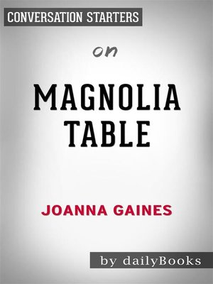 cover image of Magnolia Table--by Joanna Gaines | Conversation Starters