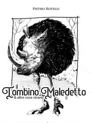 cover image of Il Tombino Maledetto