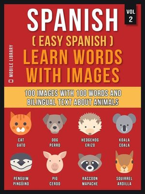 cover image of Spanish ( Easy Spanish ) Learn Words With Images (Vol 2)