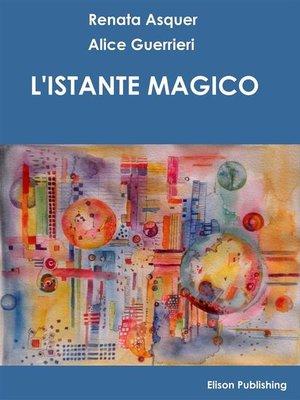 cover image of L'istante magico