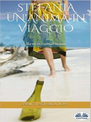 cover image of Stefania, Un'Anima In Viaggio