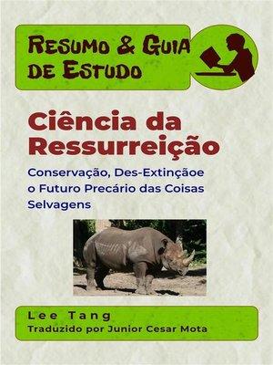 cover image of Resumo & Guia De Estudo--Ciência Da Ressurreição