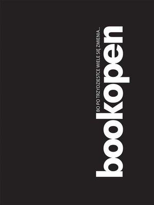 cover image of Bookopen, bo po trzydziestce wiele się zmienia