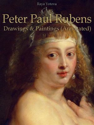 cover image of Peter Paul Rubens--Drawings & Paintings (Annotated)
