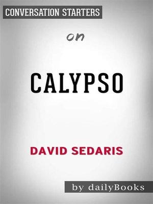 cover image of Calypso--by David Sedaris | Conversation Starters