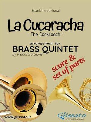 cover image of La Cucaracha--Brass Quintet score & parts