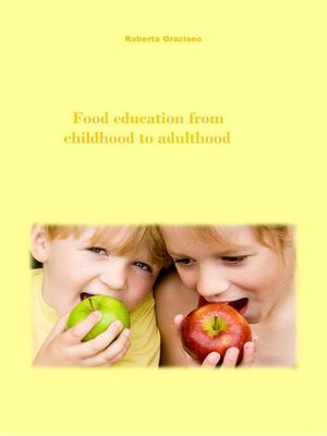 cover image of Food Education From Childhood to Adulthood