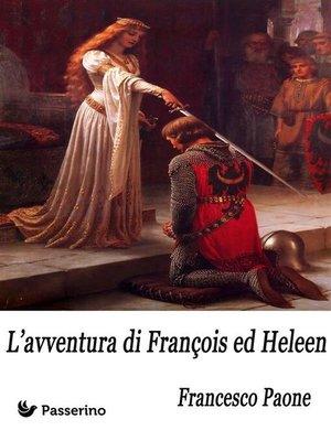 cover image of L'avventura di François ed Heleen