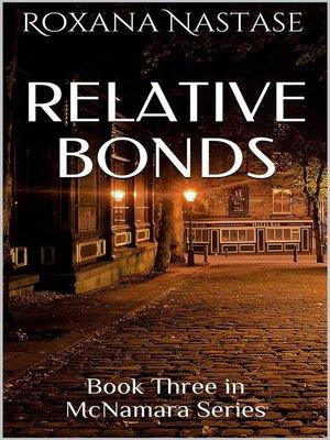 cover image of Relative Bonds (McNamara Series, #3)