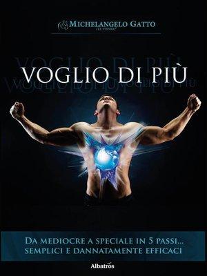cover image of Voglio di più