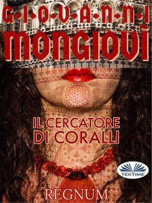 cover image of Il Cercatore Di Coralli
