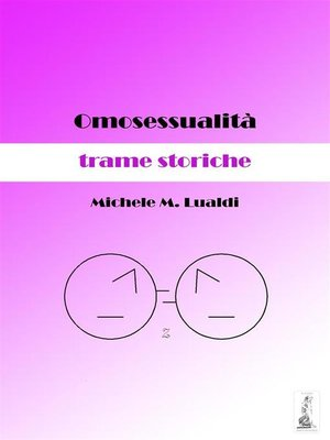 cover image of Omosessualità--trame storiche