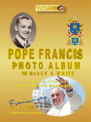 cover image of POPE FRANCIS PHOTO ALBUM in BLACK and WHITE