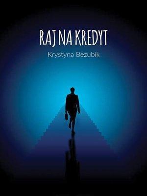 cover image of Raj na kredyt