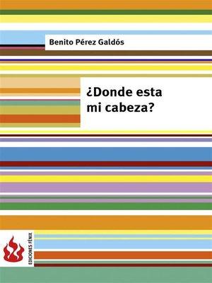 cover image of ¿Dónde está mi cabeza?