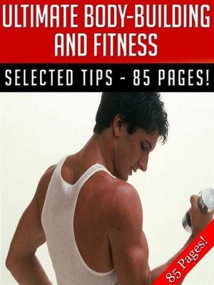 cover image of Ultimate Body-Building and Fitness