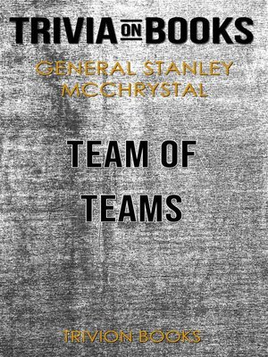cover image of Team of Teams by General Stanley McChrystal (Trivia-On-Books)