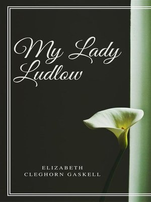 cover image of My Lady Ludlow