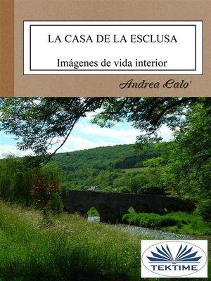 cover image of La Casa De La Esclusa