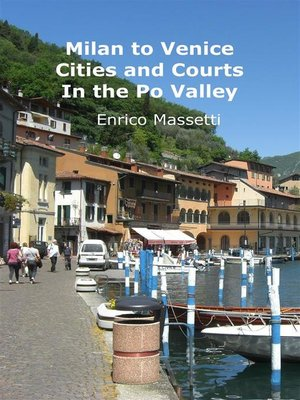 cover image of Milan to Venice--Cities and Courts In the Po Valley