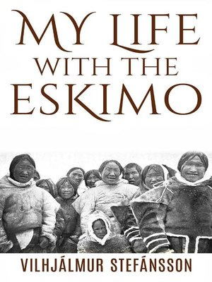 cover image of My life with the Eskimo