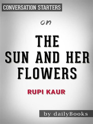 cover image of The Sun and Her Flowers--by Rupi Kaur