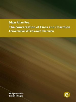 cover image of The conversation of Eiros and Charmion/Conversation d'Eiros avec Charmion