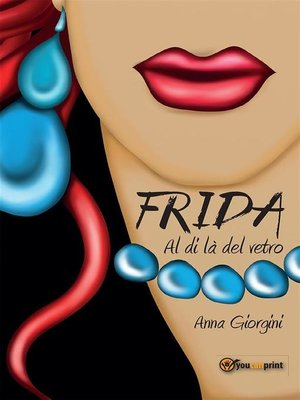 cover image of Frida al di là del vetro