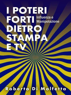 cover image of I Poteri Forti dietro Stampa e TV
