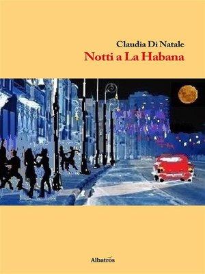 cover image of Notti a La Habana