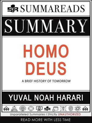 cover image of Summary of Homo Deus--A Brief History of Tomorrow by Yuval Noah Harari