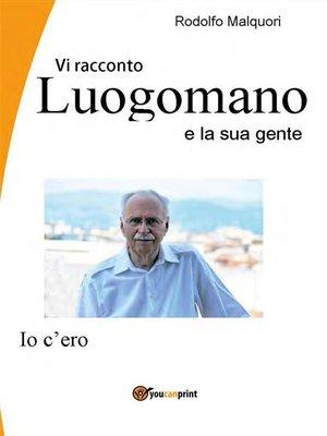 cover image of Vi racconto Lungomano e la sua gente