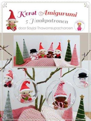 cover image of Kerst Amigurumi--5 Haakpatronen