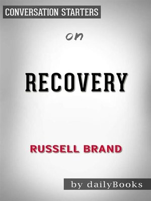 cover image of Recovery--Freedom from Our Addictions by Russell Brand | Conversation Starters