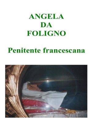 cover image of Angela da Foligno--Penitente francescana