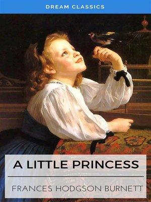 cover image of A Little Princess (Dream Classics)