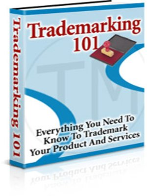 cover image of Trademarking 101