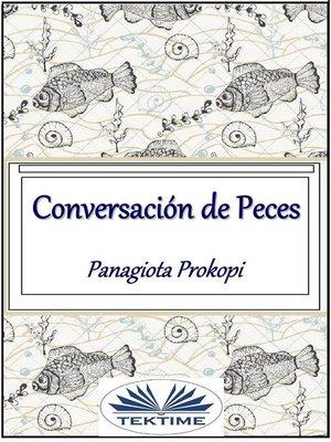 cover image of Conversación de peces