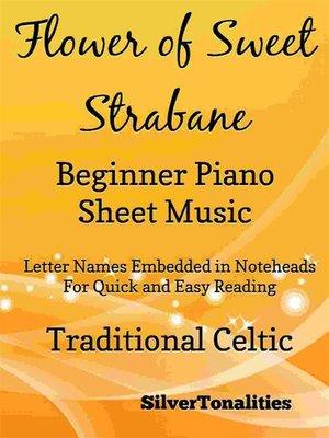 cover image of Flower of Sweet Strabane Beginner Piano Sheet Music