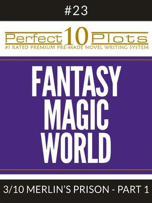 "cover image of Perfect 10 Fantasy Magic World Plots #23-3 ""MERLIN'S PRISON – PART 1"""