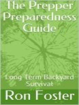 cover image of The Prepper Preparedness Guide
