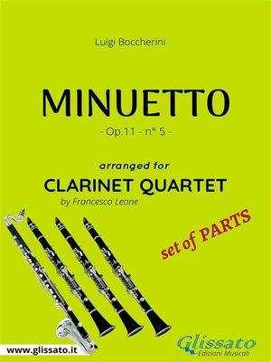 cover image of Minuetto--Clarinet Quartet set of PARTS