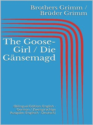 cover image of The Goose-Girl / Die Gänsemagd