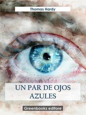 cover image of Un par de ojos azules
